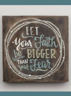 Let your faith be bigger than your fear, Wood sign, Farmhouse style, Farmhouse decor, Custom gift idea, Christian wall decor, Inspirational sign, Rustic decor, Home decor #ad