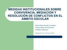 Acciones y Medidas Institucionales para reforzar La Convivencia: mediación y resolución de conflictos en el ámbito escolar