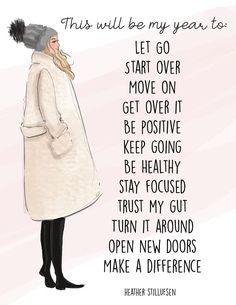 This Will Be My Year To. Happy Thoughts, Positive Thoughts, Positive Vibes, Positive Quotes, Motivational Quotes, Inspirational Quotes, Quotes By Famous People, Famous Quotes, Heathers Quotes