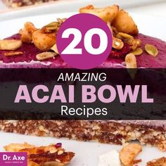 20 Acai Bowl Recipes: Superfood Detox Breakfast - Dr. Axe