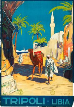 An Italian travel poster promoting Tripoli, Libya from the late 1920s, lithographically printed with gorgeous bright colors.