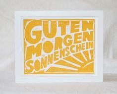 Guten Morgen Sonnenschein German Good Morning by rawartletterpress, $18.00
