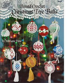 Thread Crochet Christmas Tree Balls  American by grammysyarngarden