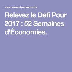 Relevez le Défi Pour 2017 : 52 Semaines d'Économies.