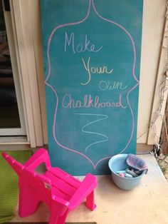 Make Your Own: Backyard Chalkboard - A Kailo Chic Life