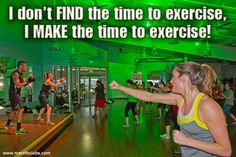 I don't find the time to exercise, I MAKE the time to exercise. www.merrittclubs.com/