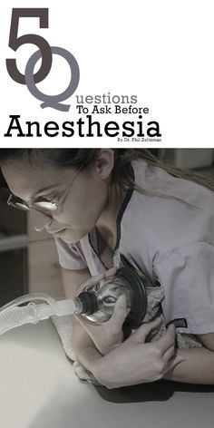 #5 Plus #Questions to ask before #anesthesia by Dr. Phil Zeltzman