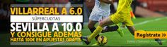 el forero jrvm y todos los bonos de deportes: betfair Villareal vs Sevilla supercuotas europa le...