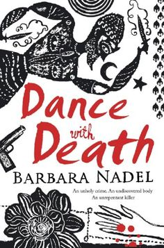 Dance with Death (Inspector Ikmen series Book 8) -  by Barbara Nadel. A body is discovered in a cave in the remote region of Cappadocia, Turkey. The woman died of gunshot wounds, and her corpse has lain undisturbed for twenty years. Inspector Cetin Ikmen is summoned from Istanbul to investigate and discovers a complex web of intrigue. Was she killed by her boyfriend, driven mad by love, or her husband, believing she would never bear the son he wanted so badly? When it is revealed the girl…