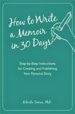 Book #Giveaway: How to Write a Memoir in 30 Days