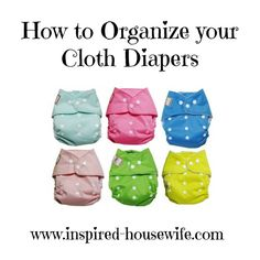 How to Organize Your Cloth Diapers #organization