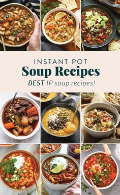 Make an Instant Pot Soup Recipe when you are looking for a flavorful, but easy dinner!