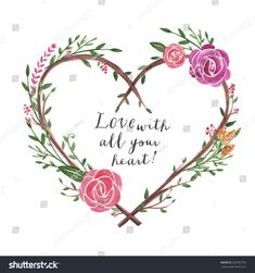 Find Beautiful Card Hand Drawn Watercolor Flowers stock images in HD and millions of other royalty-free stock photos, illustrations and vectors in the Shutterstock collection. Thousands of new, high-quality pictures added every day. Watercolor Heart, Wreath Watercolor, Easy Watercolor, Watercolor Cards, Watercolor Flowers, Watercolour, Flowers Illustration, Illustration Blume, Heart Illustration