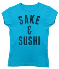 Women's Sake and Sushi T-Shirt - Juniors Fit - Funny Japanese Foodie Shirt. Assorted colors; printed on soft 100% combed, ringspun cotton with eco-friendly water-based inks. $25.00 from #Boredwalk, plus free U.S. shipping. Click to purchase!