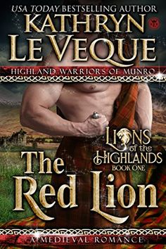 Warrior Woman Winmill: The Red Lion (Highland Warriors Of Munro #1) by Kathryn Le Veque. Excerpt + Giveaway.