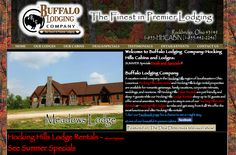 Buffalo Lodging Company  A vacation rental company in the Hocking Hills region of Southeastern Ohio. Luxurious Hocking Hills cabin rental and Hocking Hills lodge rental properties are available for romantic getaways, family vacations, corporate retreats, weddings, and reunions.  Designed by: WebChick.com