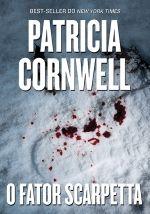 Café com Prosa & Livros: Livros em Série: Kay Scarpetta - Patricia Cornwell - Editora Companhia das Letras (Paralela)