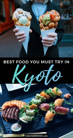 The Best Kyoto Food You Need to Try - Wondering what to eat in Kyoto? Check out our complete list of Japanese dishes you should try during your Kyoto trip. Plus bonus restaurant recommendations in Kyoto. #japan #kyoto #food