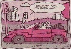 Karikatür XL: ŞŞ..Hayat çok mu güzel lan?