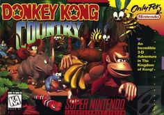 Donkey Kong Country - This game blew my mind as a kid. The graphics were unlike anything i had seen before, the gameplay was great, and the music was fantastic, too.