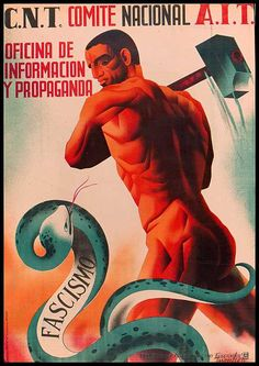 """CNT - AIT"" ""Revolutionary Propaganda SmashesThe Fascist Snake"" Spanish Civil War Poster x Communist Propaganda, Propaganda Art, Political Posters, Political Art, Protest Posters, Vintage Ads, Vintage Posters, Revolution Poster, Poster S"