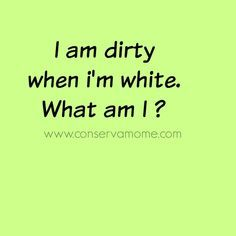 Riddle of the day I am dirty when I am white. – from conservamome …Answer: A chalkboard… Tough Riddles, Mind Riddles, Riddles With Answers Clever, What Am I Riddles, Brain Teasers Riddles, Brain Teasers With Answers, Jokes And Riddles, Good Jokes, Riddles Kids