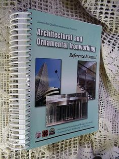 Book Architectural & Ornamental Ironworking Reference Manual 2009 Ironworkers #Textbook