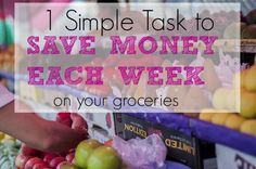 If you do this one task every week you will save lots of money on your grocery bill!