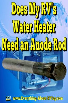Here is our answer to: Does My RV's Water Heater Need an Anode Rod? The simple answer to your question is that if your RV's water heater is an... Read More: http://www.everything-about-rving.com/does-my-rvs-water-heater-need-an-anode-rod.html Happy RVing! #rving #rv #camping #leisure #outdoors #rver #motorhome #travel