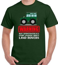 May Spontaneously Start Talking About Land Rover Mens Funny T-Shirt Defender 90 Defender 90, Land Rover Defender, Land Rover Off Road, Blue Nose Friends, 4x4, Rc Crawler, Land Rover Discovery, Logo Sticker, Cars