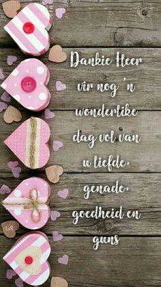 Good Morning Messages, Good Morning Greetings, Good Morning Wishes, Happy Birthday Cards, Birthday Wishes, Lekker Dag, Goeie Nag, Goeie More, Jesus Prayer