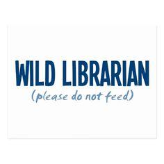 Wild librarian postcard   zazzle