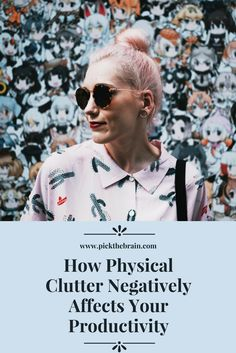 how physical clutter negatively affects your productivity