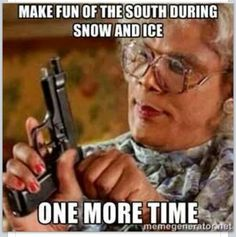 Lol. I do this all the time.... Mainly cause I know the ppl in the South!!!