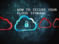 How to secure your cloud storage