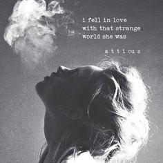 'Strange World' #atticuspoetry #atticus #poetry #poem #loveherwild #forever #strange #forever #inlove @wilderpoetry
