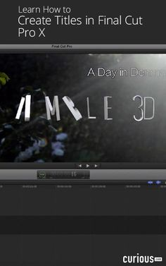The titles set the stage for your movie and you can create them in Final Cut Pro X; learn how to add and adjust title in this video editing lesson.