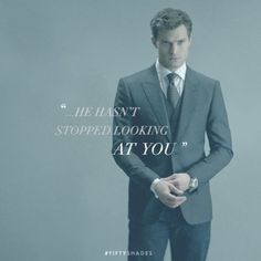 """...he hasn't stopped looking at you."" Movie Quote. 