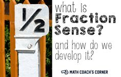 "Students often lack ""fraction sense"", or a deep understanding of fractions. Extensive hands-on experiences with a variety of materials can help."