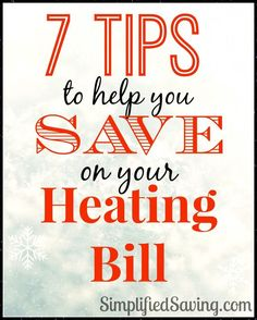 7 Tips to Help You Save on Your Heating Bill