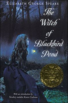 Witch of Blackbird Pond. Historical fiction set in Puritan colonial Connecticut. Kit arrives unannounced to live with stern Puritan relatives whom she has never met and befriends an outcast Quaker woman accused of witchcraft. Newbery Medal winner.