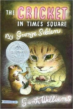 The Cricket in Times Square (Chester Cricket and His Friends)  George Selden, Garth Williams  9780312380038