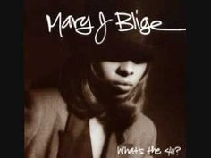 Real Love-Mary j. Blige Favorite song from back in the day.
