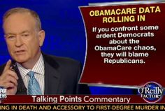 O'Reilly: Dems So Desperate They're Actually Blaming GOP For Obamacare Failures