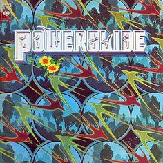 1972 ... Powerglide is the second album by the American band the New Riders of the Purple Sage.
