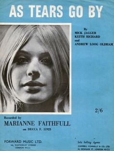 """theswinginsixties:  Marianne Faithfull, 'As Tears Go By' - sheet music  """