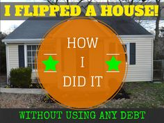 I Flipped my first house and made a profit!    Click the Pic and read the 8 part series on how I did it with absolutely no debt.  #house #flip #investment #debt  http://www.cfinancialfreedom.com/i-bought-a-house/