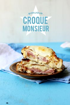 Croque Monsieur! // The Sugar Hit