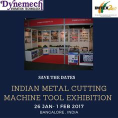 Dynemech Systems #imtex2017 Looking forward to your visit...   January 26 | 27 | 28 | 29 | 30 | 31 | 1 February 2017   @ Bangalore International Exhibition Centre        Spring Isolators for Forging Presses Vibro Press Mounts Wedge Vibration Control Mounts Wedge Vibration Control Mounts Vibration Isolated Tables Rubber Insulation Pads Auto Levelling Rubber Air Springs Rubber Metal Products Circular Vibration Damping Mounts Foundation Isolation