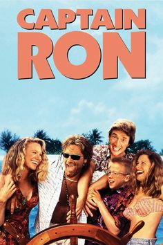 """Captain Ron (1992)- """"Time to light the fires and kick the tires""""."""